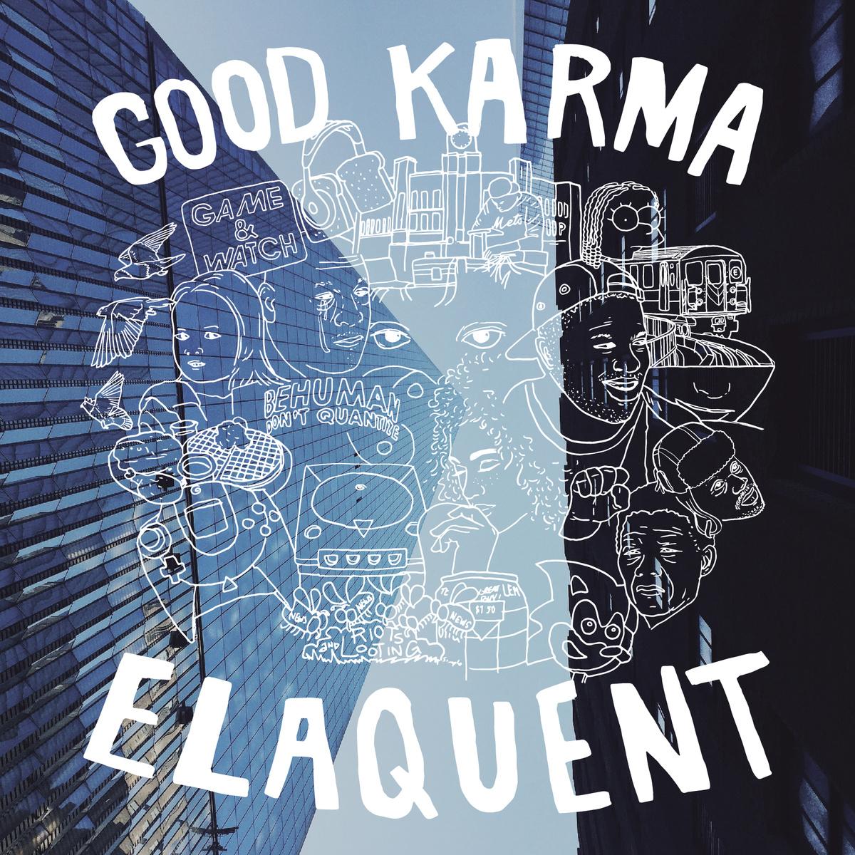 Elaquent - Good Karma