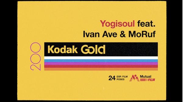 Yogisoul Feat. Ivan Ave & MoRuf - Kodak Gold