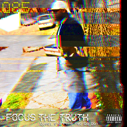 Focus The Truth - Gonna Change feat. Ayo Da Don