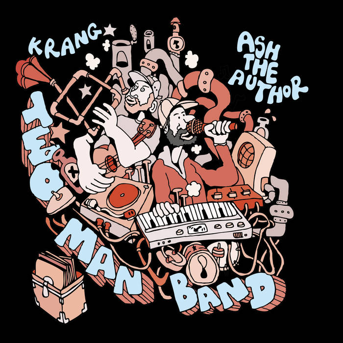Ash The Author & Krang - Two Man Band